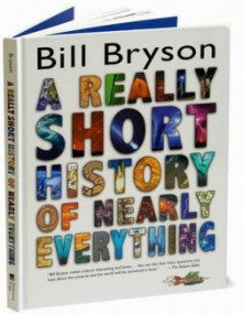 A Short History of Nearly Everything: The Best Non-Fiction Book Ever Written